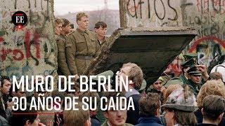 Caída del Muro de Berlín: el fin de un mundo dividido - El Espectador