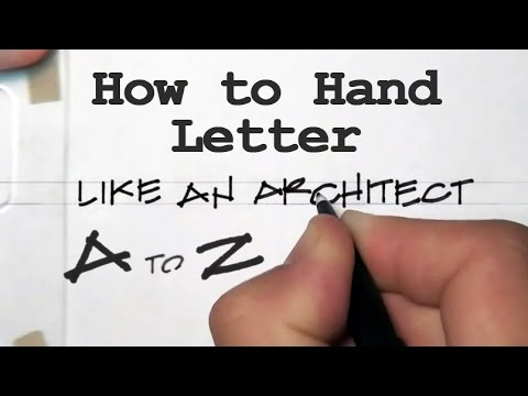 How to Hand Letter Like an Architect A to Z