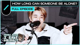 How Long Can Someone Be Alone? w/ Jae (DAY6) I HDIGH Ep. #19