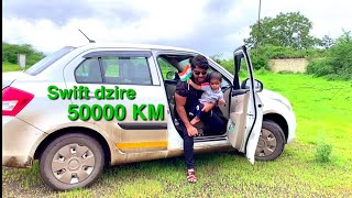 Maruti swift dzire after 50000km review real life hindi | swift dzire kharidne se phela video dhako