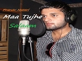 Download MAA TUJHE SALAAM- PRANAV SHARMA MP3 song and Music Video