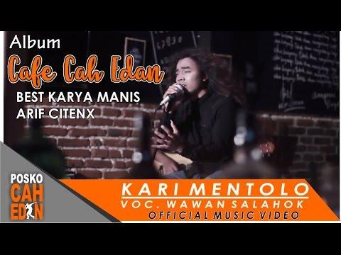 Kari Mentolo - Wawan Salahok  ( Official Music Video )