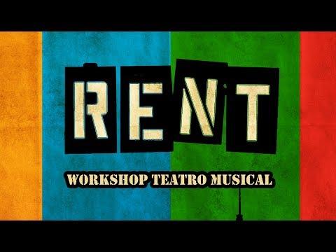 "Workshop ""Rent"" - Julio 2017 - Grupo Mañanas"