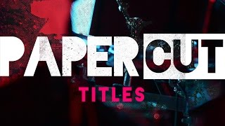 Paper Cut Titles - After Effects Template
