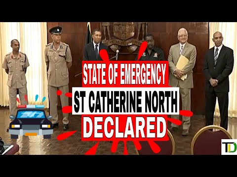 State of Emergency DECLARED for St Catherine North Police Division - Teach Dem