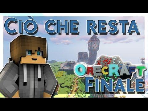 CIO' CHE RESTA!-MINECRAFT ORECRAFT ITA #16[Finale]