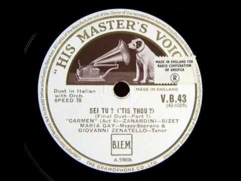 (CARMEN):  Maria Gay & Giovanni Zenatello:  Final Duet (1930)
