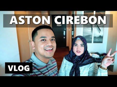 HOTEL TERBAIK CIREBON?? ASTON HOTEL | Vlog Indonesia | Vlog Keluarga