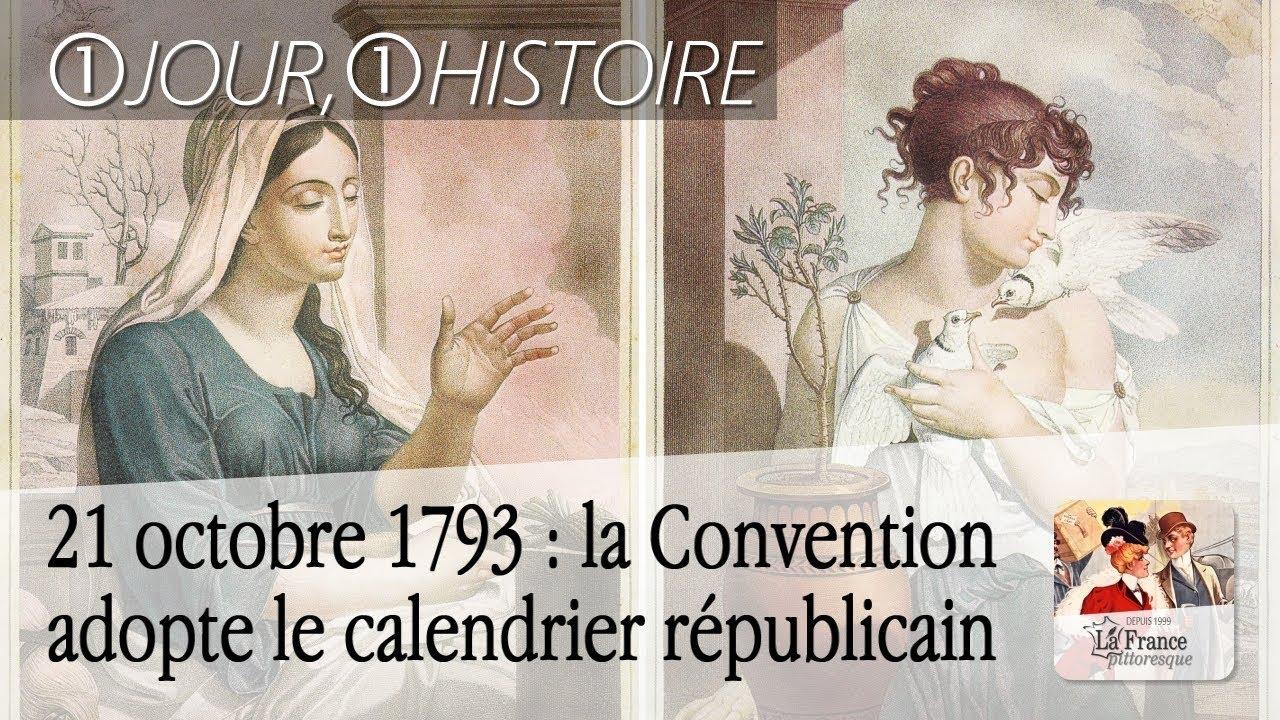 Calendrier Republicain 1793.21 Octobre 1793 La Convention Adopte Le Calendrier Republicain