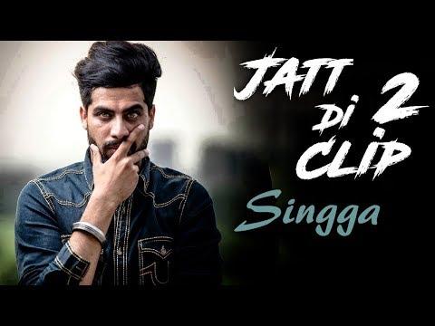 Jatt Di Clip 2 Full Song Singga  Western Penduz  Jattfi Studios