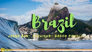 Brazil - Bossa Nova, Samba, Música popular brasileira - samba music brazil instrumental