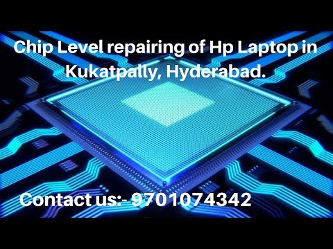 Chip Level Repairing Of Hp Laptop In Kukatpally, Hyderabad.- DurgaIR Solutions
