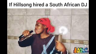 If Hillsong hired a South African DJ  | Tik Tok Song Compilation