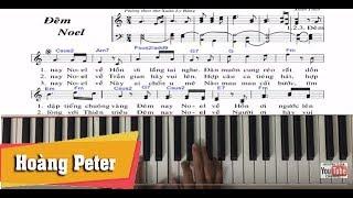 Hướng dẫn đệm piano: Đêm Noel - by Hoàng Peter