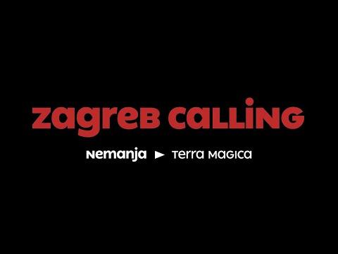 Zagreb Calling #2 - nemanja: Terra Magica