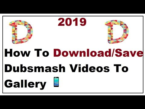 How To Save Dubsmash Videos To Gallery 2019