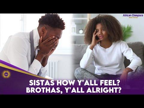 Sistas How Y'all Feel? Brothas, Y'all Alright?