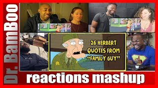 "26 Herbert Quotes From ""Family Guy"" REACTIONS MASHUP"