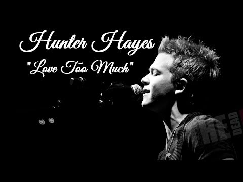 Love Too Much * Hunter Hayes * New Storyline Album Lyric Video  HD