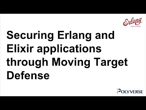 Securing Erlang and Elixir applications through Moving Target Defense
