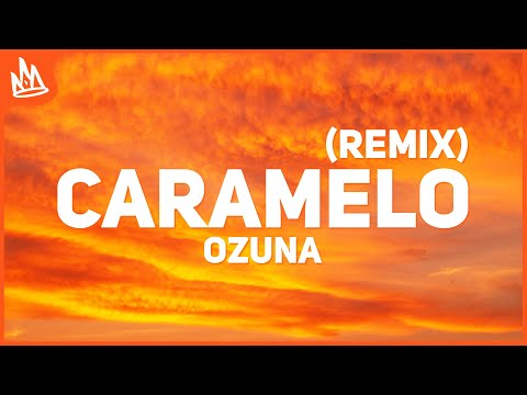 Ozuna – Caramelo Remix (Letra) ft. Karol G, Myke Towers