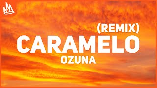 Ozuna - Caramelo Remix (Letra) ft. Karol G, Myke Towers
