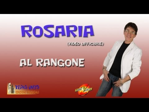 Al Rangone - ROSARIA (Video ufficiale)