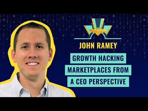 Growth Hacking marketplaces from a CEO perspective by John Ramey