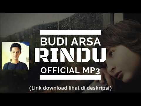 Download!!! Budi Arsa - Rindu (Official Mp3)