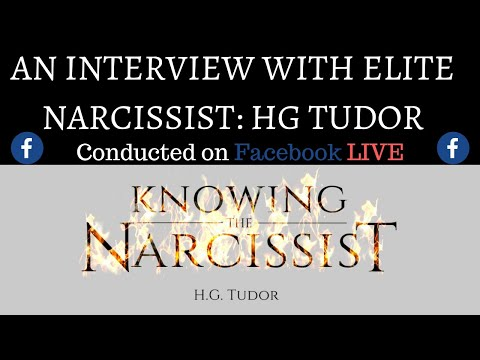 Knowing a Narcissist An Interview with HG Tudor on Facebook Live
