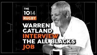 Warren Gatland INTERVIEW   The All Blacks Job