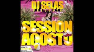 05. DJ Selas Sesion Agosto 2013