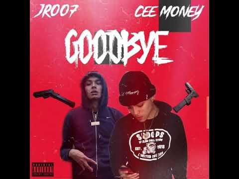 Cee money - GOODBYE (feat jr007)