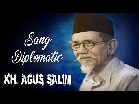 Kisah Teladan KH Agus Salim [ Diplomat Kebanggaan Kita ] |  Ustadz Adi Hidayat Lc MA