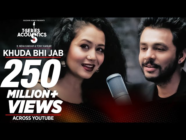 Khuda Bhi Jab Video Song | T-Series Acoustics | Tony Kakkar & Neha Kakkar⁠⁠⁠⁠ | T-Series