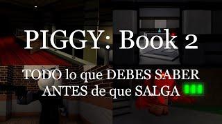 PIGGY Book 2 - ¡SALE MAÑANA y …