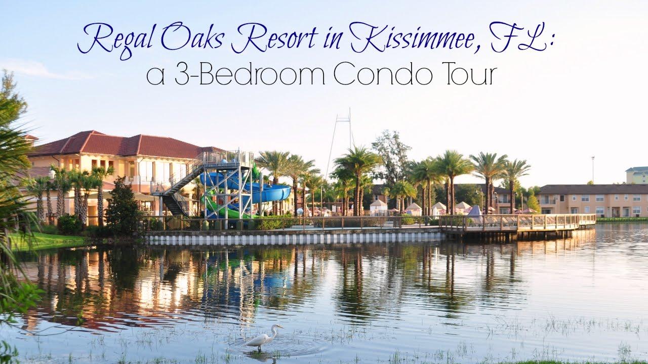Regal Oaks Resort In Kissimmee Fl A 3 Bedroom Condo Tour