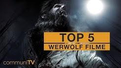 TOP 5: Werwolf Filme [Modern]