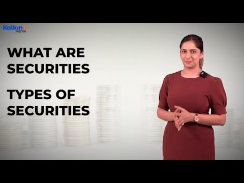 What are Securities?