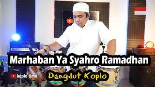 Download lagu Marhaban Ya Syahro Ramadhan versi Dangdut Koplo (Cover)