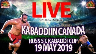 LIVE - ROSS ST. KABADDI CUP 19 MAY 2019