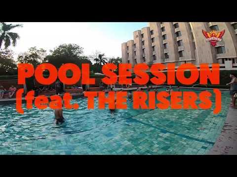 SunRisers Hyderabad   Pool Session Ft. The Risers   VIVO IPL 2019