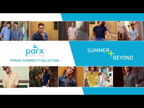 Parx | Spring-Summer'17 Collection