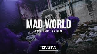 Mad World (With Hook) - Dark Silly West Coast Beat | Prod. By Dansonn