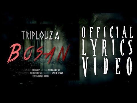 Triplouz A - BOSAN [OFFICIAL LYRICS VIDEO]