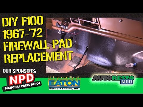 F100 Bumpside '67 '72 Firewall Pad Tips And Tricks Autorestomod Episode 376