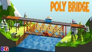 Poly Bridge #2 ОПАСНЫЕ МОСТЫ Игровой мультик для детей про СТРОИТЕЛЬСТВО МОСТОВ поли бридж
