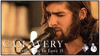 Cam Avery (The Growl) - Nancy From Now On (Father John Misty Cover) (Friday I'm In Love 15)