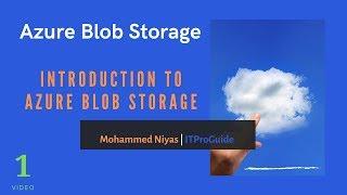 Azure Blob Storage | Introduction | Video 1