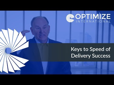 Keys to Speed of Delivery Success